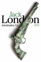 asesinatos, s. l.-jack london-9788420683553