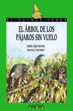 el arbol de los pajaros sin vuelo-concha lopez narvaez-9788420729053