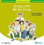 chiquicuentos 3 :el secreto de los drac francisco climent 9788421697153