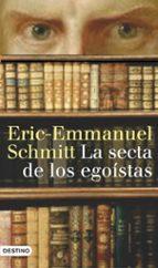 la secta de los egoistas-eric-emmanuel schmitt-9788423340453