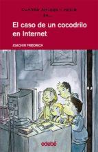 el caso de un cocodrilo en internet-joachim friedrich-9788423667253