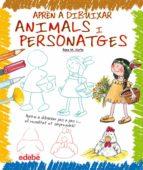 apren a dibuixar animals i personatges-rosa maria curto mila-9788423699353