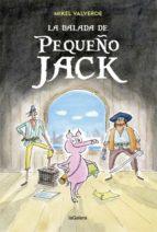 la balada de pequeño jack mikel valverde 9788424663353