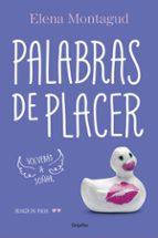 palabras de placer (trilogia del placer 2)-elena montagud-9788425353253