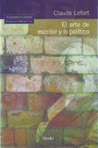 el arte de escribir y lo politico-claude lefort-9788425424953