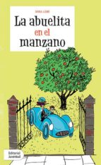 la abuelita en el manzano (12ª ed.)-mira lobe-9788426132253