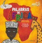 palabras de africa (7 cuentos africanos) 9788426389053