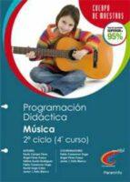 PROGRAMACION DIDACTICA MUSICA 2º CICLO (CUARTO CURSO)