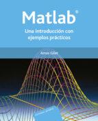 matlab: una introduccion con ejemplos practicos-amos gilat-9788429150353