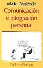 COMUNICACION E INTEGRACION PERSONAL