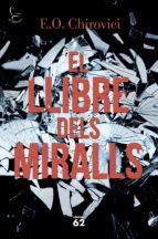 el llibre dels miralls-e. o. chirovici-9788429775853