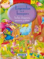 leyendas del bosque: hadas, dragones, gnomos y otros 9788430542253