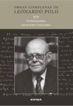 nominalismo, idelaismo y realismo: obras completas de leonardo polo xiv leonardo polo 9788431331153