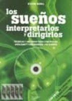 Los sueños interpretarlos y dirigirlos (Ciencias humanas)