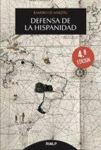 defensa de la hispanidad (4ª ed.)-ramiro de maeztu-9788432149153