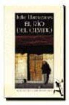 Rio del olvido, el (Biblioteca Breve)