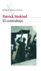 el contrabajo-patrick suskind-9788432219153
