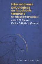 intervenciones psicologicas en la psicosis temprana: un manual de tratamiento-john f.m. gleeson-9788433020253