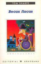 becas flacas (2ª ed.) tom sharpe 9788433923653