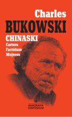 chinaski (incluye cartero / factotum / mujeres) charles bukowski 9788433959553