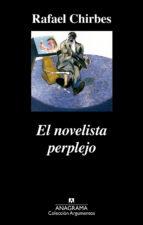 el novelista perplejo rafael chirbes 9788433961853