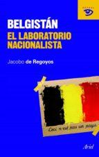 belgistán (ebook)-jacobo de regoyos sainz-9788434413153