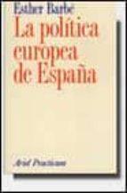 la politica europea de españa-esther barbe-9788434428553