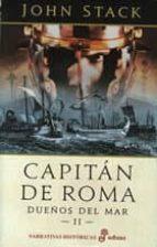 capitan de roma: dueños del mar ii-john stack-9788435062053