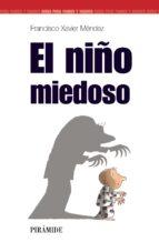el niño miedoso-francisco xavier mendez-9788436818253