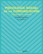 psicologia social de la comunicacion: aspectos basicos y aplicado s yolanda pastor ruiz 9788436820553