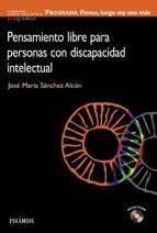programa: pienso luego soy uno mas: pensamiento libre para person as con discapacidad intelectual jose maria sanchez alcon 9788436824353