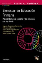 El libro de Programa probien: bienestar en educación primaria autor EUGENIO CARPINTERO DOC!