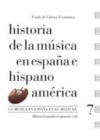 historia de la musica en españa e hispanoamerica (v.7)-alberto gonzalez lapuente-9788437506753
