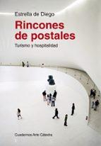 rincones de postales: turismo y hospitalidad estrella de diego 9788437632353