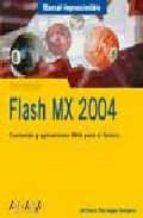 flash mx 2004 (manuales imprescindibles)-antonio paniagua navarro-9788441516953
