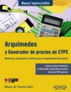 arquimedes y generador de precios cype-alvaro de fuentes ruiz-9788441529953