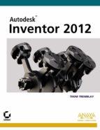 inventor 2012 (diseño y creatividad)-thom tremblay-9788441530553