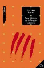 breu historia de la llengua catalana-coloma lleal galceran-9788448913953