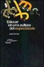 Educar en una cultura del espectaculo joan ferres for Paginas del espectaculo