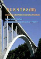 puentes  volumen 3 . cimentaciones   cálculo sísmico   conservacion y rehabilitacion carlos jurado cabañes 9788460820253