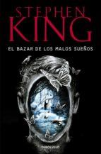 el bazar de los malos sueños-stephen king-9788466343053