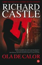 ola de calor-richard castle-9788466368353