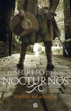el secreto de los nocturnos-sergio villanueva-9788466664653