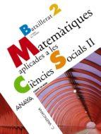 MATEMÀTIQUES APLICADES A LES CIÈNCIES SOCIALS II. BACHILLERATO - 2º