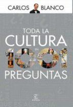 toda la cultura en 1001 preguntas (ebook)-carlos blanco-9788467035353