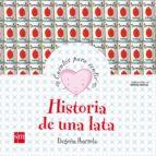 historia de una lata (cuentos para sentir emociones) ilusion-begoña ibarrola-9788467519853