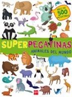 superpegatinas: animales del mundo-9788467592153
