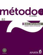 metodo 4 de español. libro del profesor b2 salvador pelaez santamaria diana esteba ramos 9788467830453