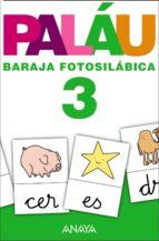 baraja fotosilabica 3: metodo palau-antonio palau-9788467832853