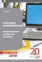 AUXILIARES ADMINISTRATIVOS CORPORACIONES LOCALES DE CANARIAS. TEM ARIO